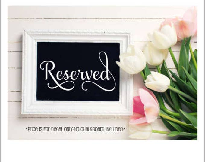 Reserved Decal Small Decal for Wedding Decal for Wedding Chalkboard Small Vinyl Decal Small Reserved Table Decal Wedding Decor DIY Wedding