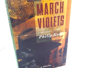 March Violets, Phillip Kerr, First Edition, 1989, Historical, Classic Detective Series, Collectible Book, Modern Author, Berlin Noir