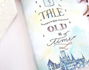Tale as Old as Time Journal —Hand Lettered 'Beauty and the Beast' Notebook or Planner