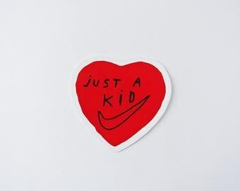 just a kid - sticker