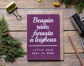 Irish sayings card, beagán ráite furasta a leigheas, inspiring card, as Gaeilge, Irish gaelic, gaeilge, seanfhocail, made in Ireland, sf6