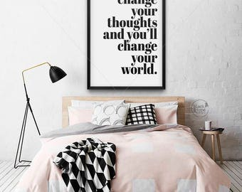Change Your Thoughts, Change Your World || inspirational print, inspirational quote, motivational print, inspiring print, Good Vibes art, A2