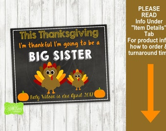 Thanksgiving Big Sister Pregnancy Announcement Sign - Printable Pregnancy Announcement Sign - Digital Chalkboard Sign