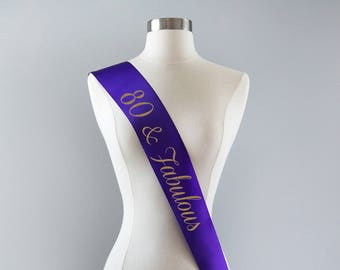 80th Birthday Sash 80th Birthday Party 80 and Fabulous 80th Birthday Gift Idea for Women Custom Sash Personalized Sash