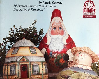 Gourds... Naturally Sensational By Aurelia Conway Tole And Decorative Painting Booklet 1999