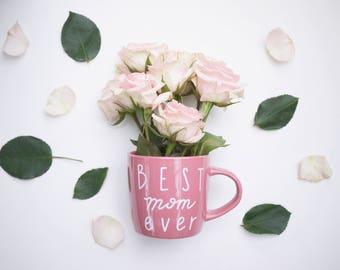 Best Mom Ever Mug // Pink Coffee Mug for Mom // Best Mother Ever Mug // Gift for Mom // Cute Mother's Day Gift // Mother's Day Gift Under 25