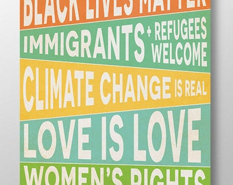 Human rights poster, black lives matter, climate change sign, love is love, women's rights are human rights, protest poster, pro immigrant