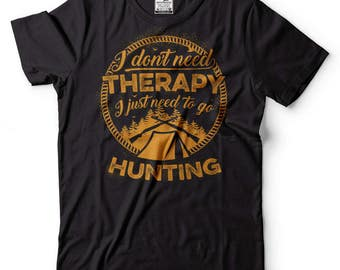 Hunting T-Shirt Gift For Hunter Funny Hunting Tee Shirt
