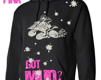 GOT Mud ? Girl's ATV Racing Hoodie Sweatshirt Hoody Hooded sweater Mudding Pink or Raspberry