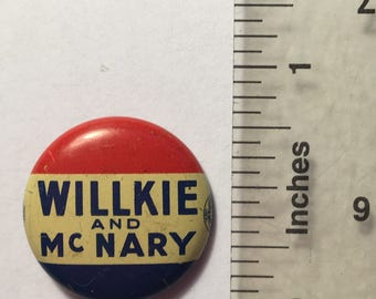 Willkie and McNary 1940 Campaign Button