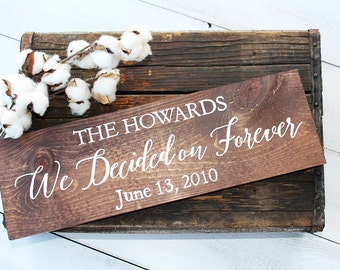We Decided On Forever, Rustic Wedding Sign, Engagement Photo Prop, Rustic Wedding Decor, Wood Wedding Sign, We Decided On Forever Sign