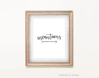Print - Mountains, This Way  |  8x10 Art Print, Calligraphy, Log Cabin, Mountain Home, Ski Lodge Art, Home Decor