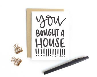 Card - You Bought A House!!!!! | Housewarming Card, New House Card, New Home Card