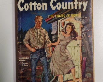 Cotton Country by Hubert Creekmore Bantam Books #812 1950 Vintage Mystery Paperback GGA