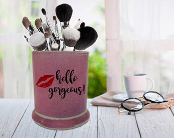 Hello Gorgeous, Glitter Makeup Jar, Brush Holder, Beauty Storage, Pen Holder, Jewelry Cup, Toothbrush Holder, Bride Gift, Bridesmaid Gift