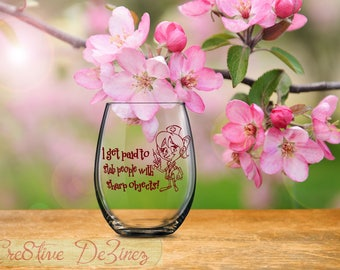 Gift for Nurse, I Get Paid to Stick People with Sharp Objects, Funny Nurse Gift, Funny Quote Glass, Stemless Wine Glass, Nurse Gift Idea