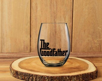 The Goodfather, Godfather Glass, Father Wine Glass, Dad Beer Glass, Dad Wine Glass, Best Dad Ever,   Father Gift, Coolest Dad Gift