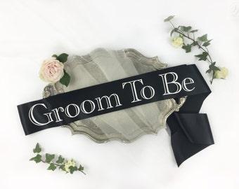 Groom Sash - Bachelor Party Sash - Satin Sash - Groom To Be - Groom to be Sash - the bachelor