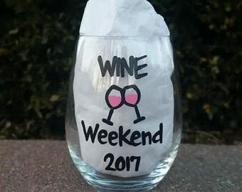 Wine Weekend handpainted stemless wine glass/girls weekend/ladies trip/ladies weekend
