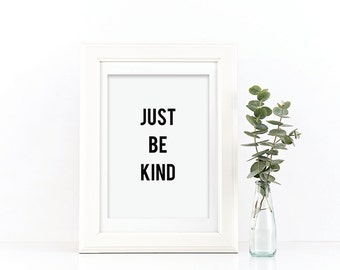 Just Be Kind Typography Print - Just Be Kind - Typography Print - Nursery Print - Playroom Print - Quote Print