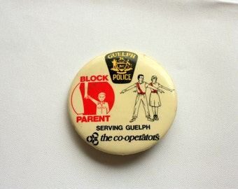 Block Parent Pin Back, Guelph Police Pin Back, The Co-Operators Pin Back