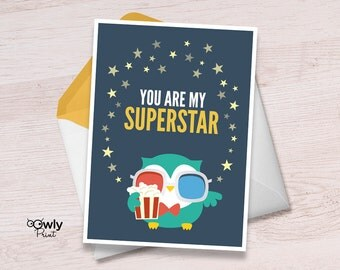 Printable You are my superstar Card. Ready to print Owl movie card. You are my superstar print,