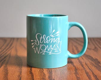 strong woman coffee mug // motivational coffee mug // inspirational coffee mug // gift for her // boss lady gift // mothers day