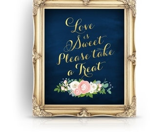 The JENNY . Please Take a Treat Table Sign . Print or PDF . Gold & Navy Chalkboard . Ranunculus Rose Peony Dusty Miller . Dessert Sweets