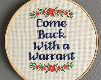 "FINISHED PIECE: ""Come Back With A Warrant"" Finished Cross-Stitch Framed In 8"" Hoop"
