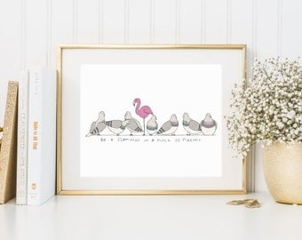 Be A Flamingo Print | Flamingo Print | Flamingo Gift | Wall Art |  | Cute Print | A4 & A5 Art Print