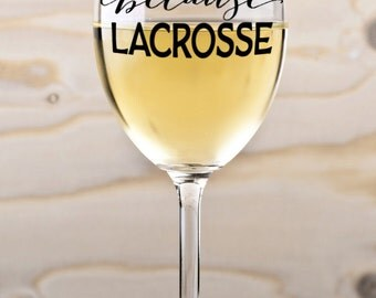 Because Lacrosse SVG Cutting File Vinyl Cutting Decal for Mugs T Shirts SVG files for Silhouette Cameo Cut Files Svg Cutting Files SVG Decal