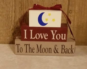 """Wood Stackable Blocks """"I Love You To The Moon & Back"""""""