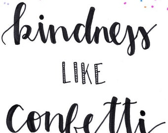 the kindness around us Kindness is a language which the deaf can hear and the blind can see ~variation of a saying that has been around since at least 1861 (kindness:  us also has a .