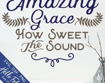 Amazing Grace Svg, Faith Svg, Scripture Svg, Jesus Svg, Christian svg, Dxf, Svg files for Cricut, Svg files, Silhouette designs, Clip Art