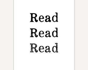 Reading Poster, Read art print, typography, bibliophile quote