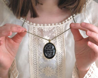 Inspirational Necklace - I Am Not Afraid I Was Born To Do This - Quote Necklace -  Word Pendant - Motivational Necklace -