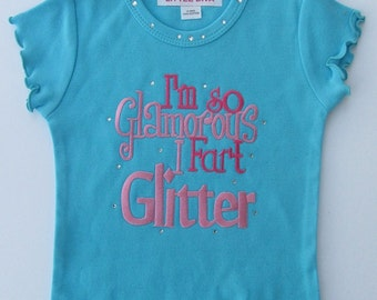 Turquoise Tee with I'm so GLAMOROUS I Fart GLITTER trolls tee, toddler girl, girl's clothes, girl's clothing, girl's troll tee, toddler gift