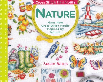 Nature - Cross Stitch Motifs - Inspired by Nature