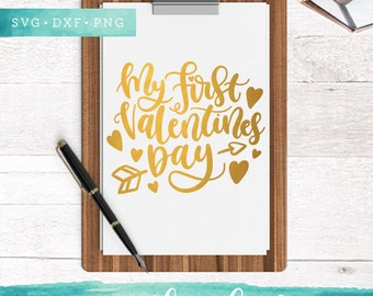 My First Valentines Day Svg Files / Valentine SVG Cutting Files / SVG for Cricut Silhouette / Arrow Svg SCAL Commercial Use