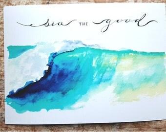 "Ocean Watercolor Wave Scene - Sea The Good 8""x10"" Print"