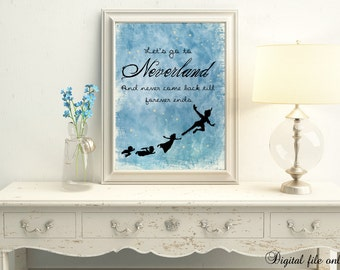 1 Digital Floral Peter Pan Let's Go To Neverland Quote Print - Kids,Nursery,Wall,Decor,Bedroom,Kids
