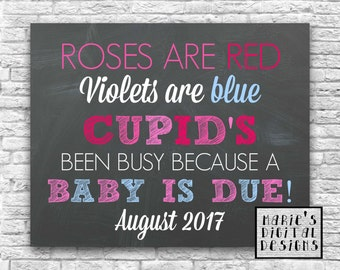 PRINTABLE Pregnancy Announcement - Roses are Red Violets are Blue Cupid's Been Busy A Baby is Due Valentine's Day / Photo Prop -  Chalkboard
