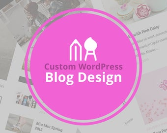 Custom Blog Design | One Custom WordPress Theme Blog Design Just for YOU