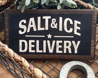 Salt & Ice Delivery Rustic and Industrial sign  perfect on pantry or basement door Kitchen decor, Chefs Kitchen Seafood restaurant sign