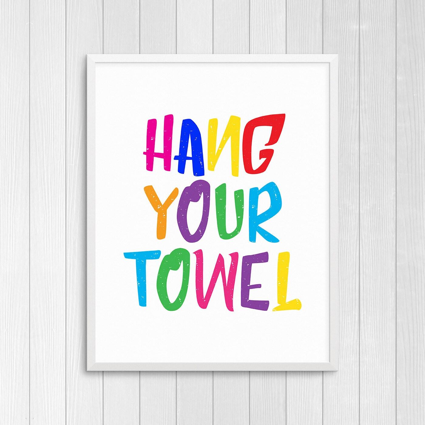 Printable Art Hang Your Towel Bathroom Wall Art Bathroom