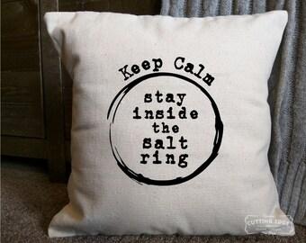 Keep Calm Stay Inside the Salt Ring Cotton Canvas Supernatural Pillow | Decor Pillow | Ring of Salt | Sam Winchester | Dean Winchester