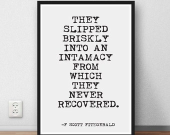 F Scott Fitzgerald quote - They slipped briskly - quote wall art print gift Gatsby