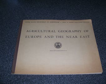 Agricultural Geography of Europe and the Near East  U.S. Dept. of Agriculture n. 665 1948 Vintage