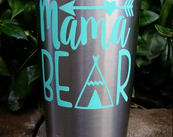 Mama Bear Decal | Mama Bear Decal for Yeti | Mama Bear Decal for Car | Mom Decal Sticker | Yeti Decal for Women | Yeti Decal for Mom