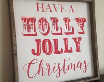 Have A Holly Jolly Christmas